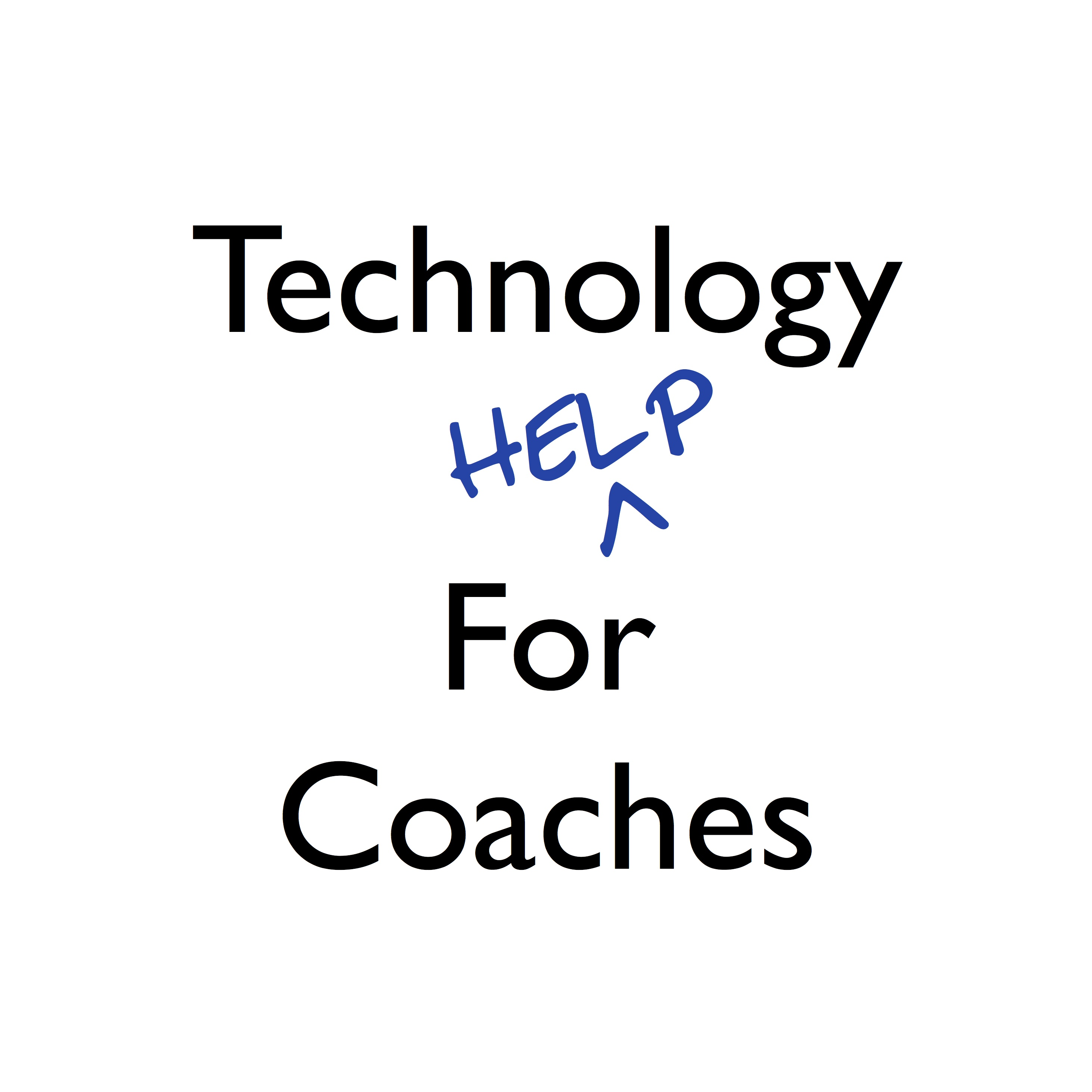 Technology for Coaches - Technology Help For Coaches